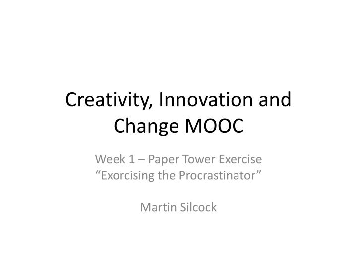 Creativity innovation and change mooc