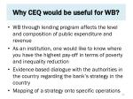 why ceq would be useful for wb