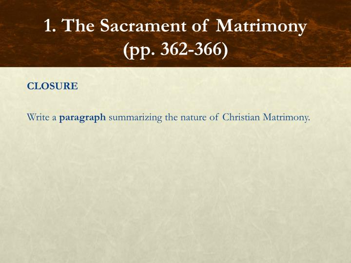 1. The Sacrament of Matrimony