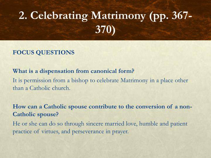 2. Celebrating Matrimony (pp. 367-370)