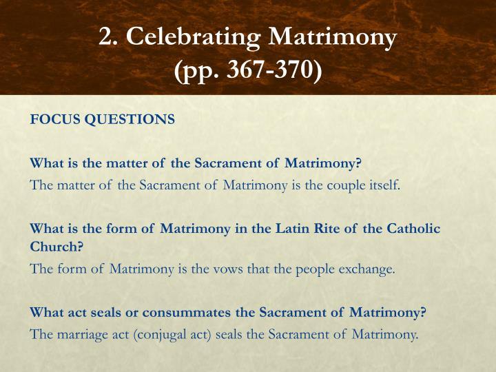 2. Celebrating Matrimony
