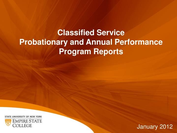 Classified service probationary and annual performance program reports