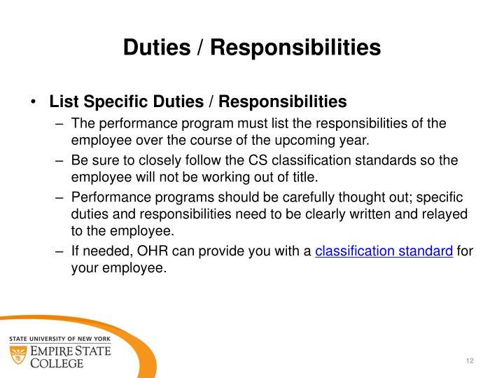 Duties / Responsibilities