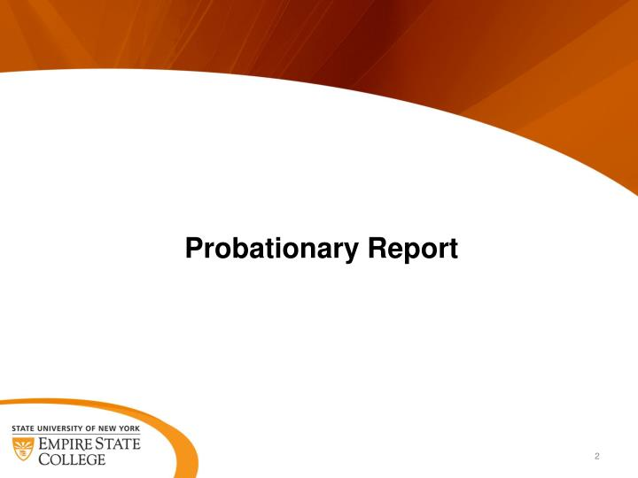 Probationary report