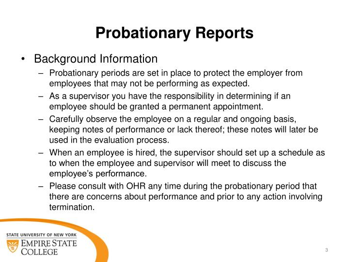 Probationary Reports