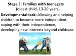 stage 5 families with teenagers oldest child 13 20 years