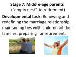 stage 7 middle age parents empty nest to retirement