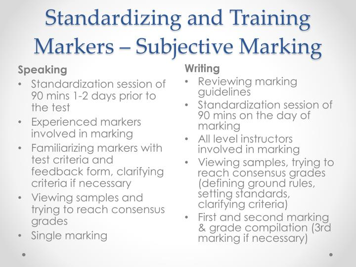 Standardizing and Training Markers – Subjective Marking