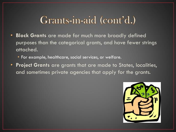 Grants-in-aid (cont'd.)