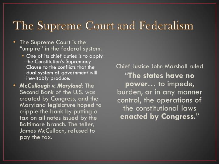 The Supreme Court and Federalism