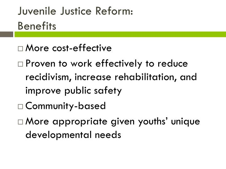 Juvenile Justice Reform: