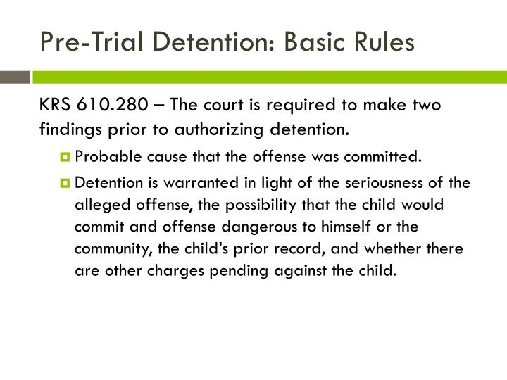 Pre-Trial Detention: Basic