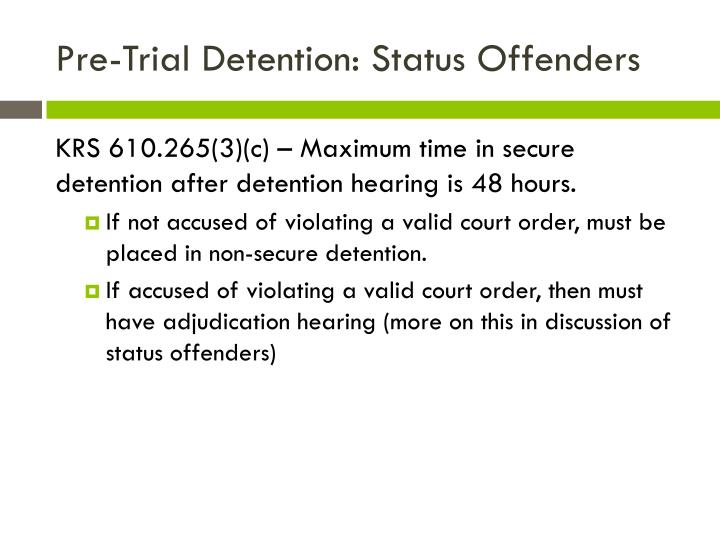 Pre-Trial Detention: