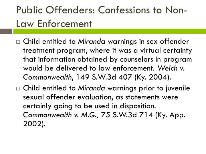 Public Offenders: Confessions