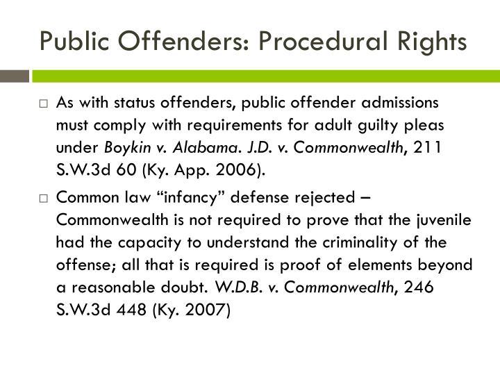 Public Offenders: Procedural