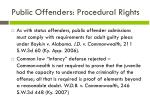 public offenders procedural rights