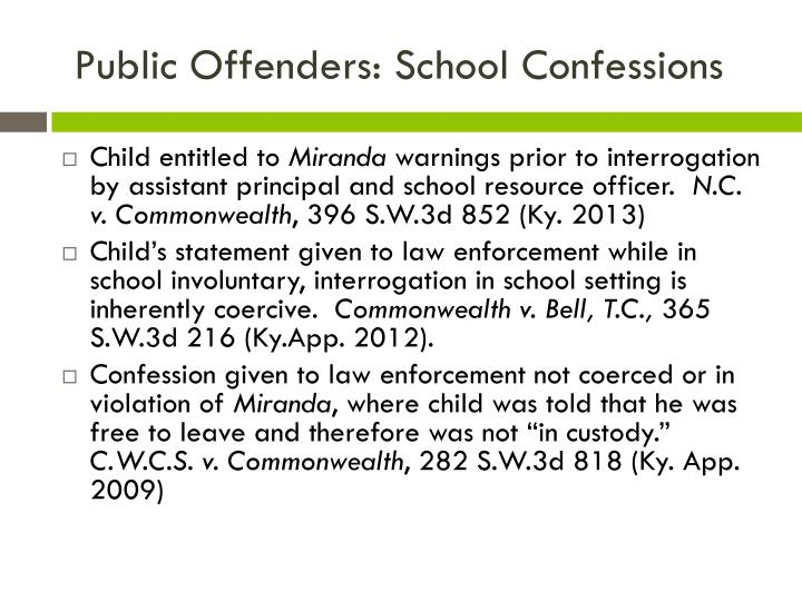 Public Offenders: School Confessions
