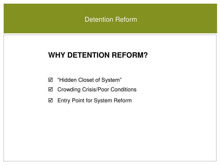 Detention Reform