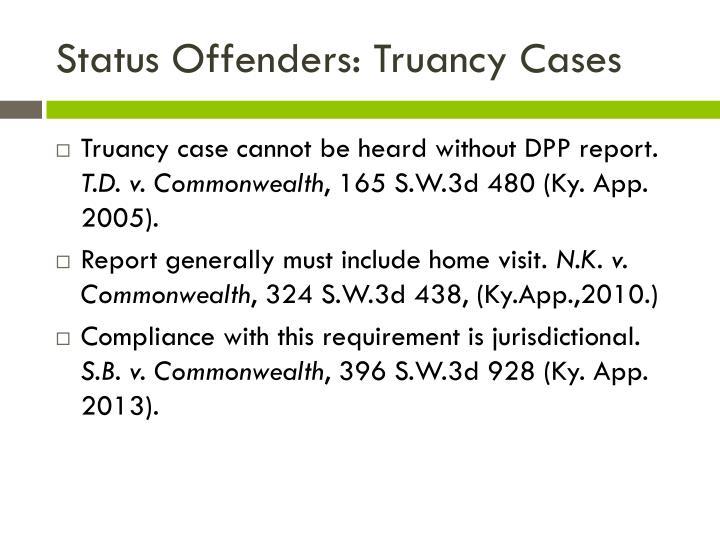 Status Offenders: