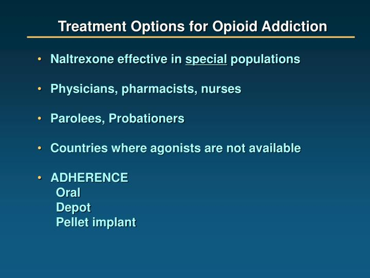 Treatment Options for Opioid Addiction