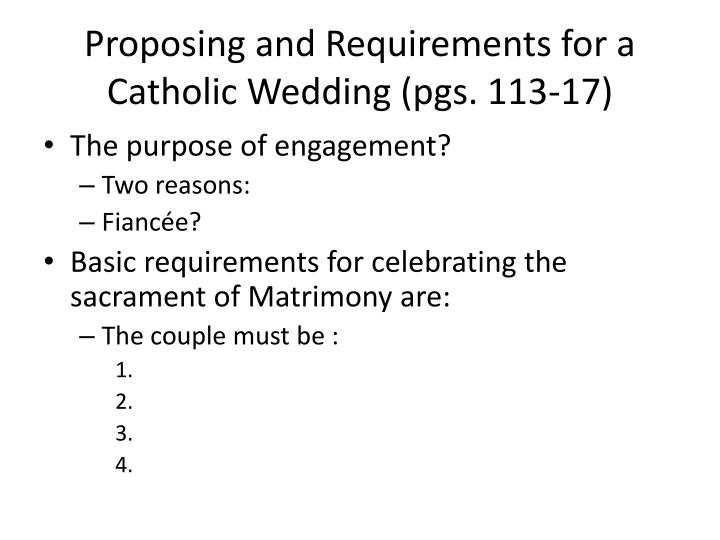 Proposing and Requirements for a Catholic Wedding (pgs. 113-17)