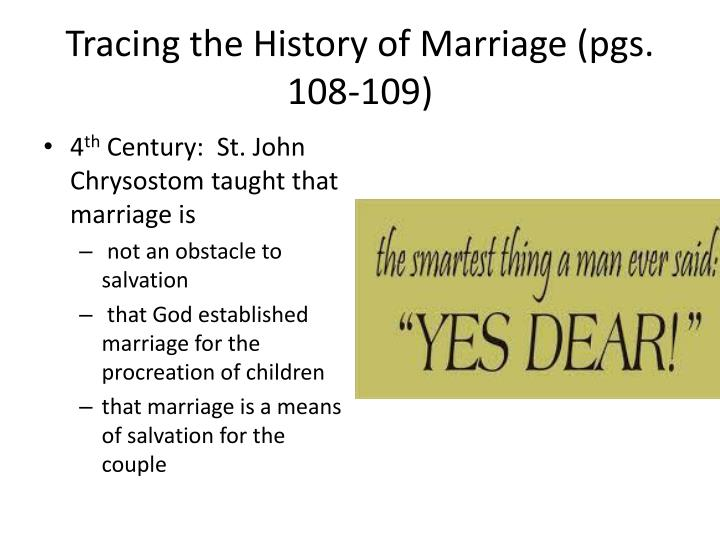 Tracing the History of Marriage (pgs. 108-109)
