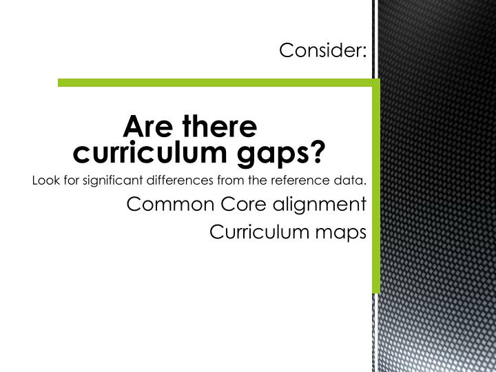 curriculum gaps