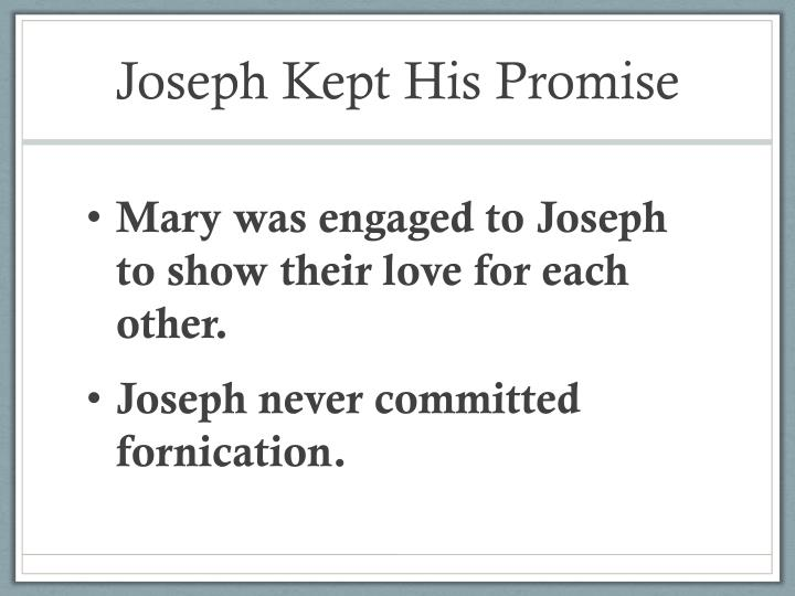 Joseph Kept His Promise