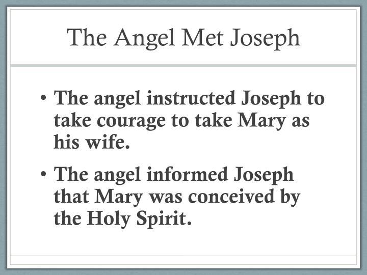 The Angel Met Joseph