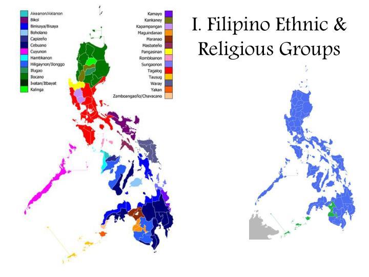 I. Filipino Ethnic & Religious Groups