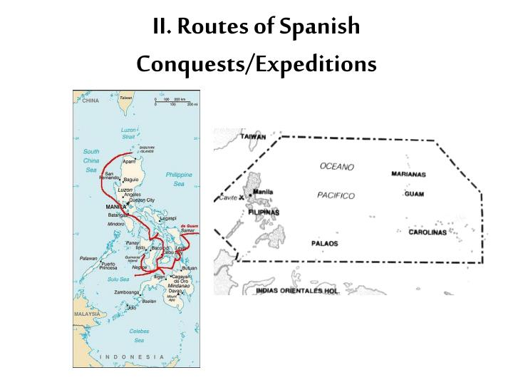 II. Routes of Spanish Conquests/Expeditions