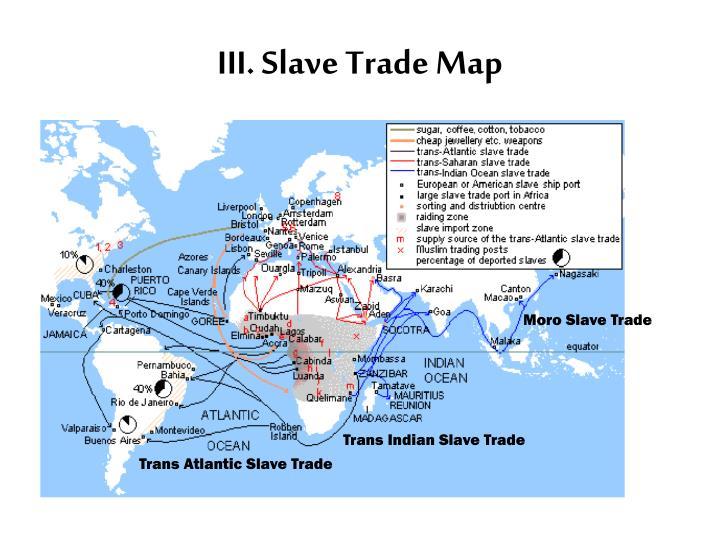 III. Slave Trade Map