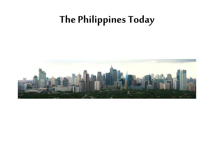 The Philippines Today