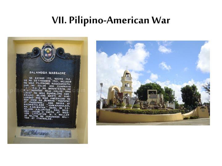 VII. Pilipino-American War