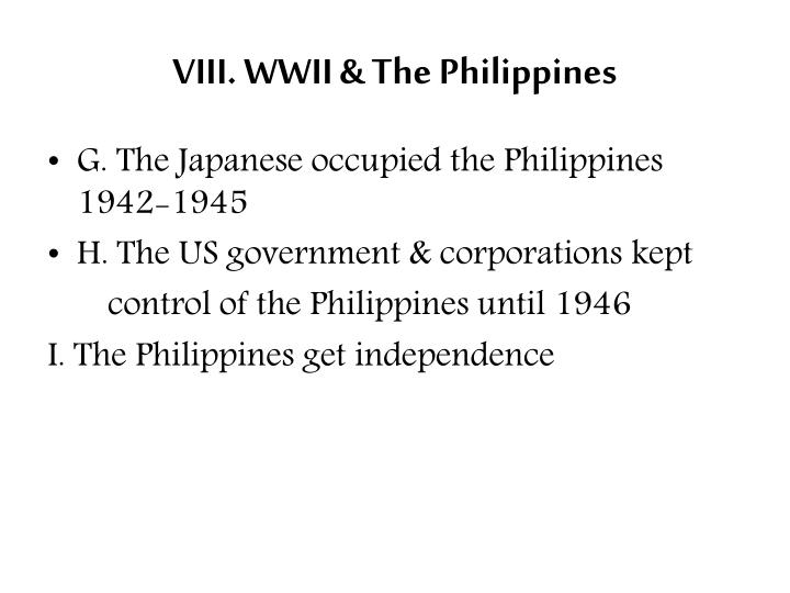 VIII. WWII & The Philippines