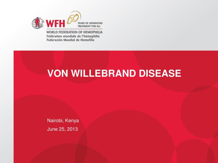 von willebrand disease is a genetic Review the genetic basis of von willebrand disease anne c goodeve⁎ haemostasis research group, department of cardiovascular science, university of sheffield, uk.