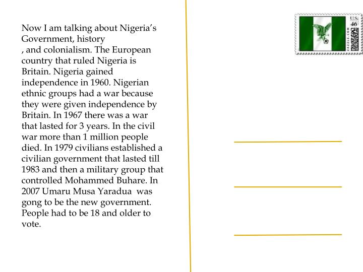 Now I am talking about Nigeria's Government, history