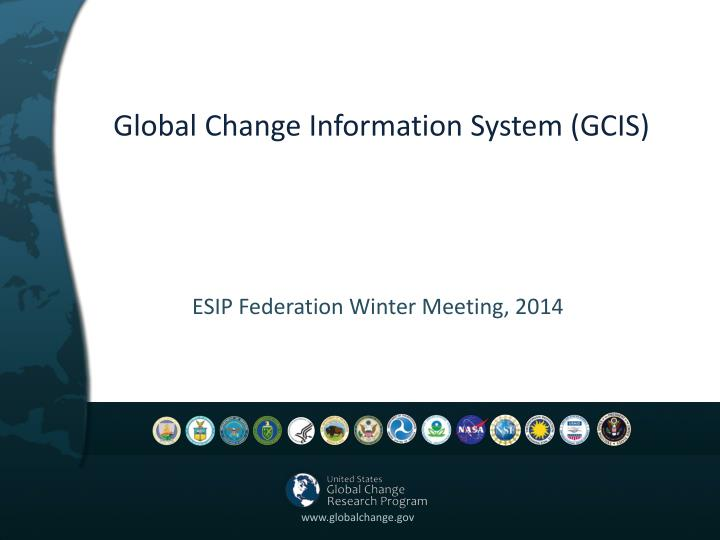 Global Change Information System (GCIS)