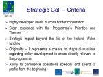 strategic call criteria