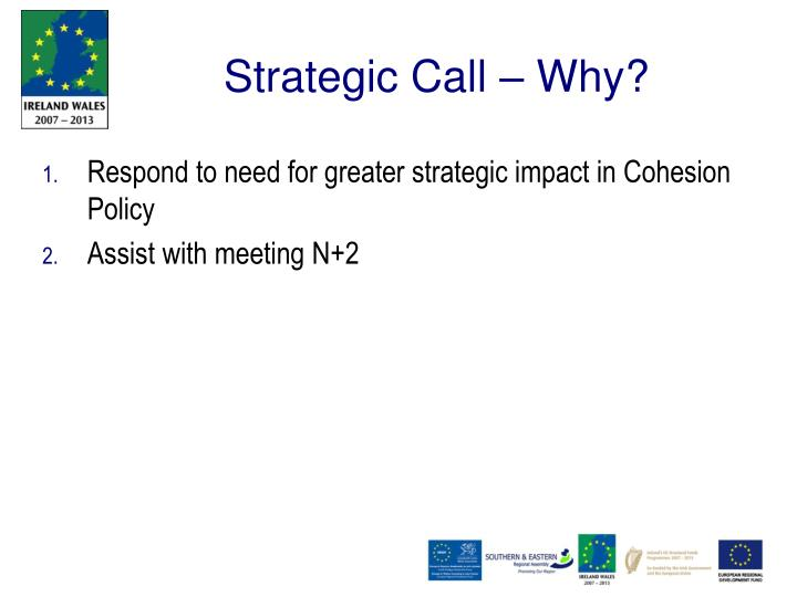 Strategic Call – Why?