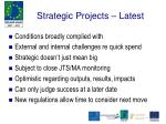strategic projects latest