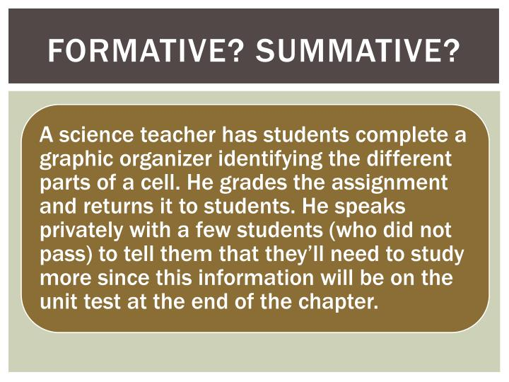 Formative? Summative?