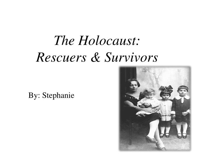 The Holocaust: