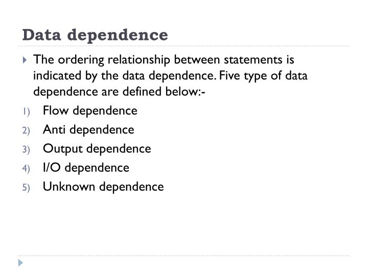 Data dependence