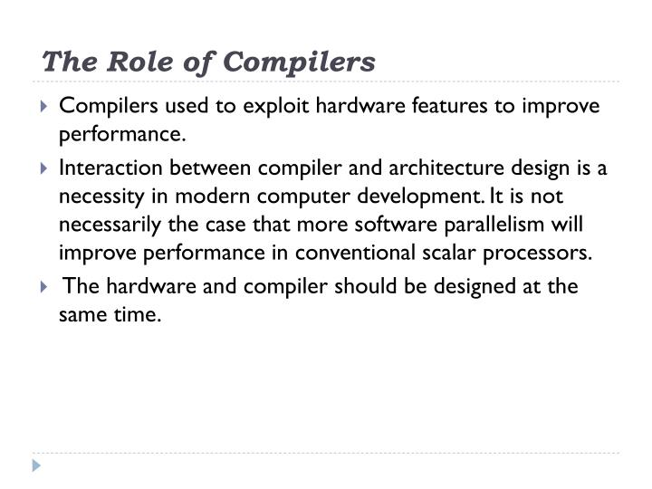 The Role of Compilers