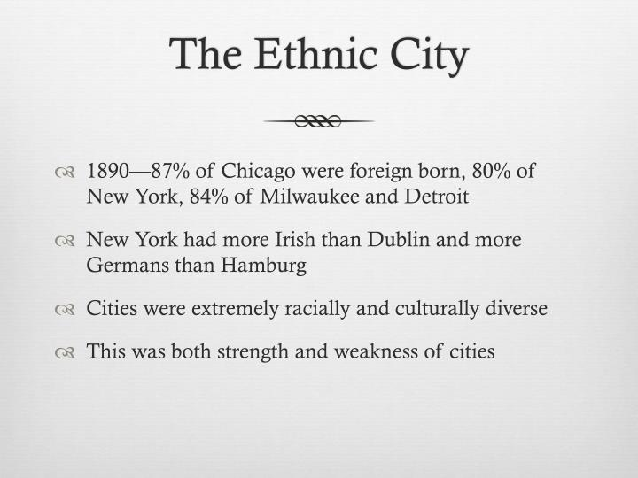 The Ethnic City