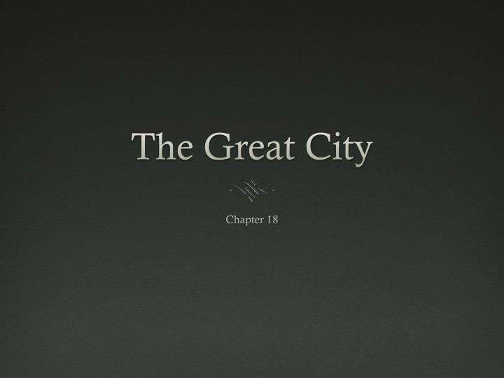 The great city