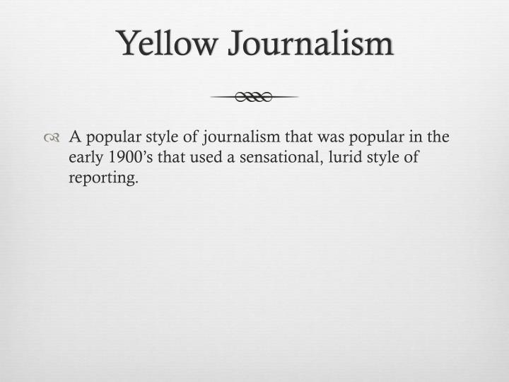 Yellow Journalism