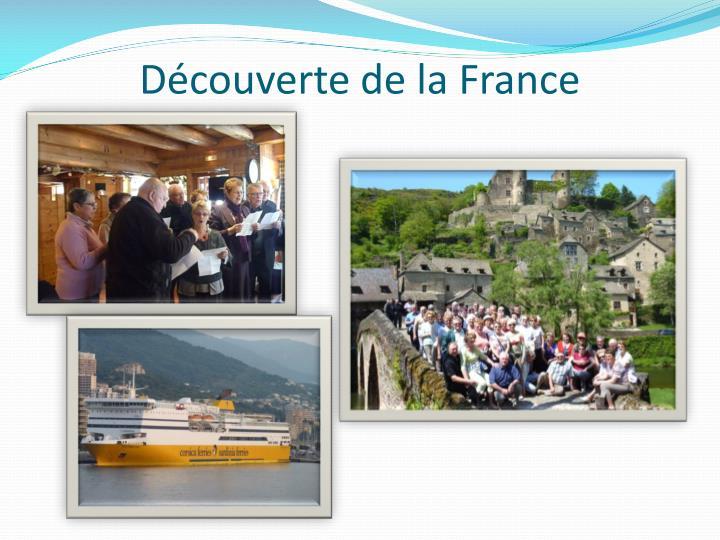 Découverte de la France
