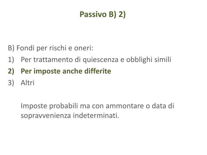 Passivo B) 2)